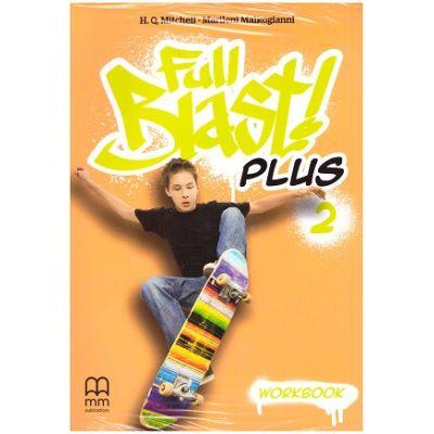 Full Blast Plus 2- Workbook ( Editura: MM Publications, Autori: H. Q. Mitchell, Marileni Malkogianni ISBN 978-618-05-2325-6)