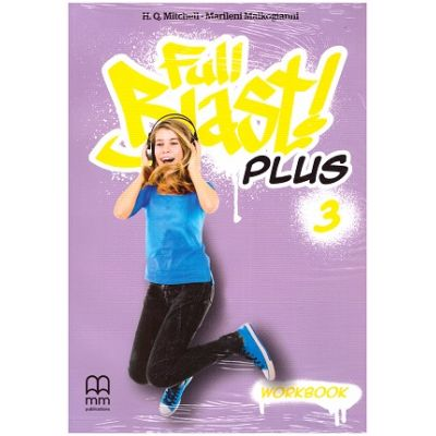 Full Blast Plus 3 - Workbook ( Editura: MM Publications, Autori: H. Q. Mitchell, Marileni Malkogianni ISBN 978-618-05-2326-3 )
