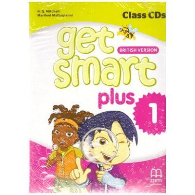 Get Smart Plus 1 British Version Class CDs ( editura: MM Publications, autori: H. Q. Mitchell, Marileni Malkogianni, ISBN 978-618-05-2240-2)