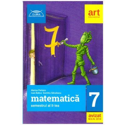 Clubul Matematicienilor clasa a 7 a semestrul 2, 2018 ( Editura: Art, Autori: Marius Perianu, Ioan Balica ISBN 978-606-94488-3-0 )