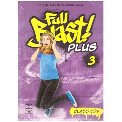 Full Blast! Plus 3 Class CDs ( Editura: MM Publications, Autori: H. Q. Mitchell, Marileni Malkogianni ISBN 978-618-05-2288-4)