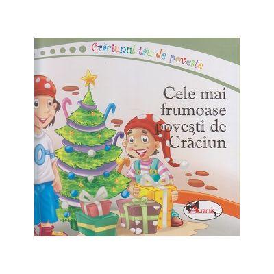 Craciunul tau de poveste/ Cele mai frumoase povesti de Craciun (Editura: Aramis ISBN 9786067066364)