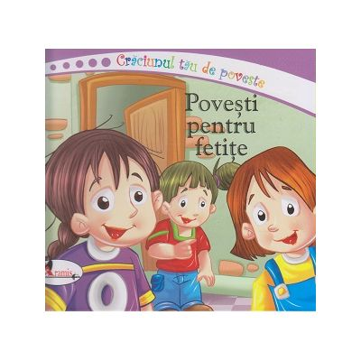 Craciunul tau de poveste/ Povesti pentru fetite(Editura: Aramis ISBN 9786067066388)