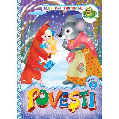 Cele mai frumoase povesti. volumul 2 ( Editura: Dorinta ISBN 9789975143387)