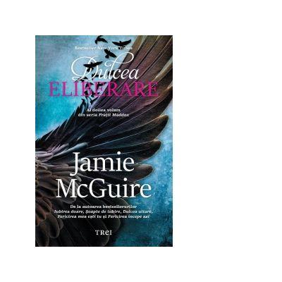 Dulcea eliberare. Al doilea volum din seria Fratii Maddox ( Editura: Trei, Autor: Jamie McGuire ISBN 978-606-40-0539-7)