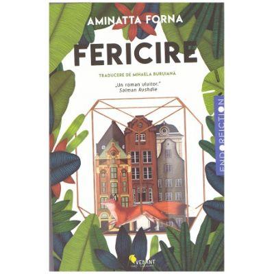 Fericire ( Editura: Vellant, Autor: Aminatta Forna ISBN 9786069800386 )