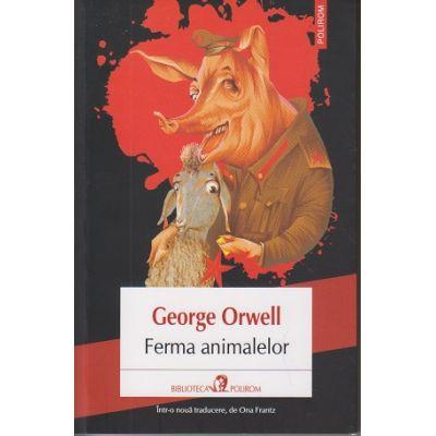 Ferma Animalelor ( Editura: Polirom, Autor: George Orwell ISBN 978-973-46-7379-7 )