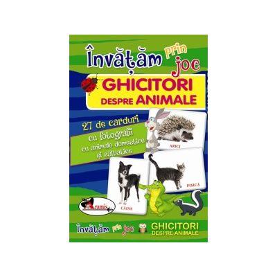 Invatam prin joc: Ghicitori despre animale. 27 de carduri cu fotografii cu animale domestice si salbatice ( Editura: Aramis, ISBN 978-606-706-558-9 )