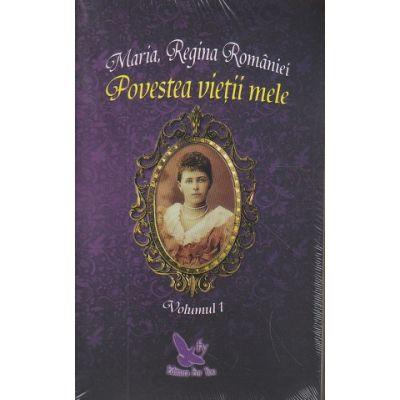 Povestea vietii mele. set 2 volume ( Editura: ForYou, Autor: Maria, Regina Romaniei, ISBN 9786066392617 )