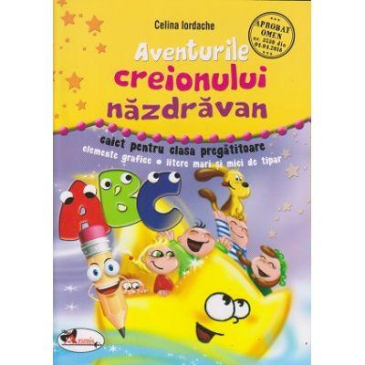 Aventurile creionului nazdravan. Caiet pentru clasa pregatitoare ( Editura: Aramis, Autor: Celina iordache ISBN 978-606-009-029-8 )