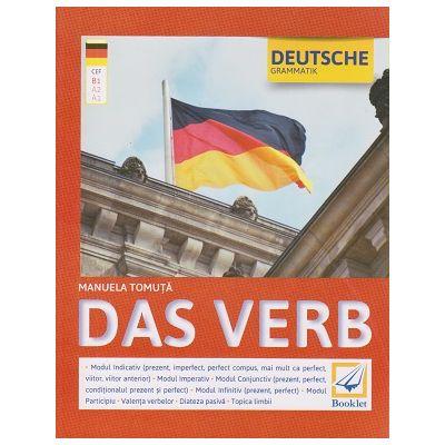 Deutsche Grammatik. Das Verb ( Editura: Booklet, Autor: Manuela Tomuta ISBN 978-606-590-314-2 )