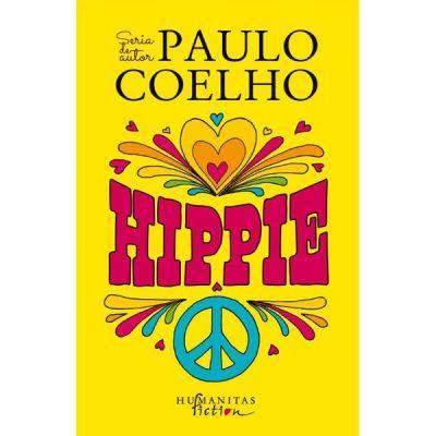 Hippie ( Editura: Humanitas, Autor: Paulo Coelho ISBN 978-606-779-411-3 )