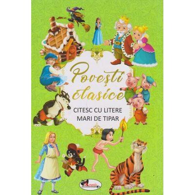 Povesti clasice. Citesc cu litere mari de tipar ( Editura: Aramis, ISBN 9786060090601 )