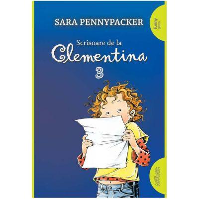Scrisoare de la Clementina 3 ( Editura: Arthur, Autor: Sara Pennypacker ISBN 978-606-788-307-7 )