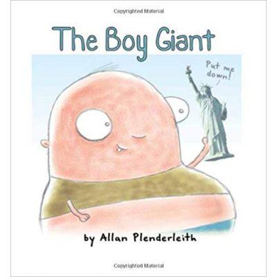 The Boy Giant ( Editura: Outlet - carte limba engleza, Autor: Allan Plenderleith ISBN 9781841613284 )
