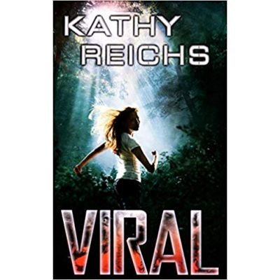 Virals ( Editura: Outlet - carte limba engleza, Autor: Kathy Reichs ISBN 978-0-099-54393-0 )