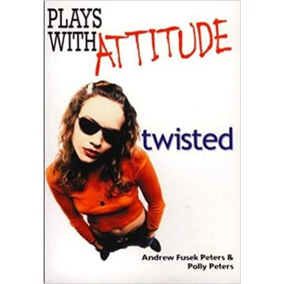 Twisted (Plays With Attitude) ( Editura: Hodder Wayland/Books Outlet, Autori: Polly Peters, Andrew Fusek Peters ISBN 9780750234542 )