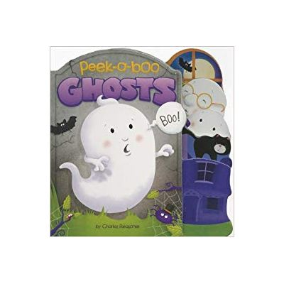 Peek-a-Boo Ghosts ( Editura: Outlet - carte limba engleza, Autor: Charles Reasaner ISBN 978-1-78202-447-7 )