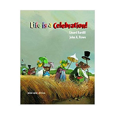 Life is a Celebration ( Editura: Outlet - carte limba engleza, Autor: Linard Bardill, ISBN 978-988-8240-11-1 )
