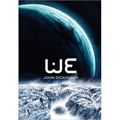 WE ( Editura: Outlet - carte limba engleza, Autor: John Dickinson ISBN 978-0-385-61789-5 )