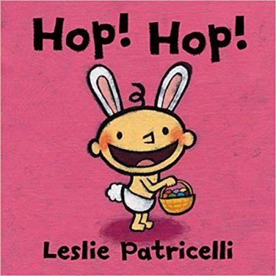 Hop! Hop! ( Editura: Outlet - carte limba engleza, Autor: Leslie Patricelli ISBN 9781406359473 )