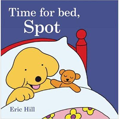 Time for Bed, Spot ( Editura: Outlet - carte limba engleza, Autor: Eric Hill ISBN 9780241326466 )