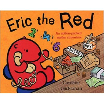Eric the Red ( Editura: Outlet - carte limba engleza, Autor: Caroline Glicksman ISBN 0-370-32626-1)