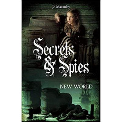 New World (Secrets and Spies) ( Editura: Outlet - carte limba engleza, Autor: Jo Macauley ISBN 978-1-782-02043-1 )