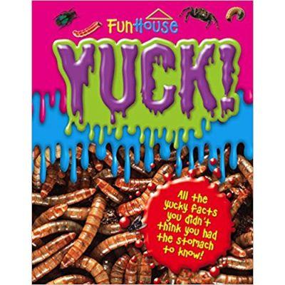 Yuck! (Fun House) Spiral-bound ( Editura: Outlet - carte limba engleza ISBN 978-1-78197-223-6 )