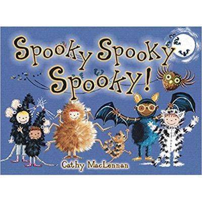 Spooky Spooky Spooky! ( Editura: Outlet - carte limba engleza, Autor: Cathy MacLennan ISBN 9781907967412 )