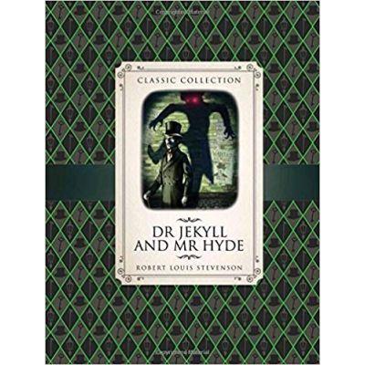 Dr Jekyll & Mr Hyde (Classic Collection)( Editura: Outlet - carte limba engleza, Autor: Robert Louis Stevenson ISBN 978-1-78171-632-8 )