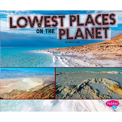 Lowest Places on the Planet ( Editura: Outlet - carte limba engleza, Autor: Karen Soll ISBN 9781474712668 )