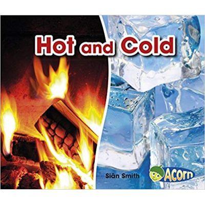 Hot and Cold ( Editura: Outlet - carte limba engleza, Autor: Sian Smith ISBN 978-1-406-28302-0 )