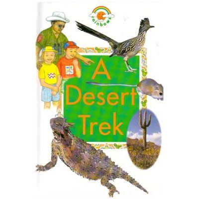 A Desert Trek (Rainbows Green) ( Editura: Outlet - carte limba engleza, Autor: Herschell Mike ISBN 0-237-51408-7)