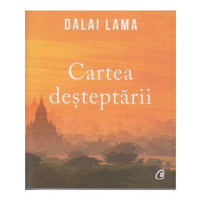 Cartea desteptarii(Editura: Curtea Veche, Autor: dalai Lama ISBN 9786064402134)