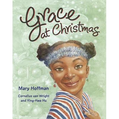 Grace at Christmas ( Editura: Outlet - carte limba engleza, Autor: mary Hoffman ISBN 978-1-84780-147-0 )