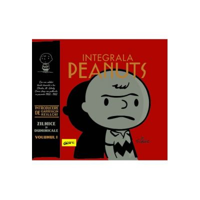 Integrala Peanuts vol I: 1950-1952 ( Editura: Art Grup editorial, Autor: Charles M. Schulz ISBN 9786067105711 )
