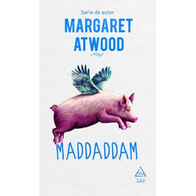 MaddAddam ( Editura: Art Grup editorial, Autor: Margaret Atwood ISBN 978-606-710-567-4 )