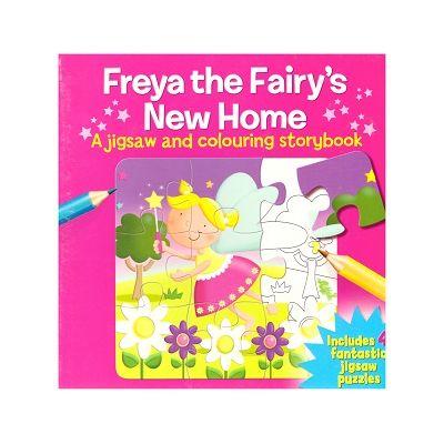 Freya the Fairy's New Home ( Editura: Outlet - carte limba engleza, Autor: Arcturus Publishing ISBN 9781782126003)
