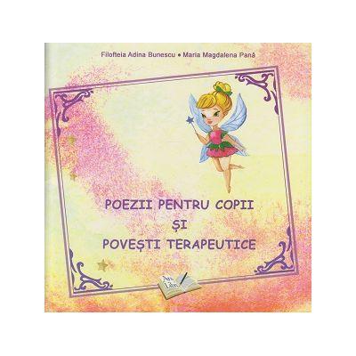 Poezii pentru copii si povesti terapeutice ( Editura: Ars Libri, Autori: Filofteia Adina Bunescu, Maria Magdalena Pana ISBN 978-606-36-0814-8 )