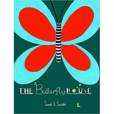 The Butterfly House ( Editura: Outlet - carte limba engleza, Autor: Sarah Smith ISBN 978-1-84976-205-2 )