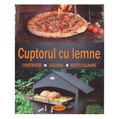 Cuptorul cu lemne. Constructie. Utilizare. Retete culinare (Editura: Mast, Autor: Rudolf Jaeger ISBN 9786066491112 )