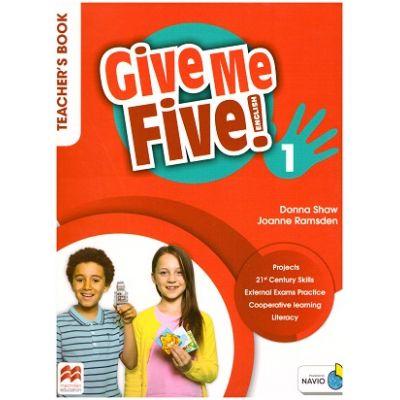 Give Me Five! 1 Teacher's Book ( Editura: Macmillan Education, Autori: Donna Shaw, Joanne Ramsden ISBN 978-1-380-02488-6 )