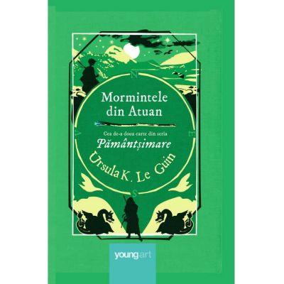 Mormintele din Atuan. Cea de-a doua carte din seria Pamant si mare ( Editura: Art Grup editorial, Autor: Ursula K. Le Guin, ISBN 978-606-881-166-6 )