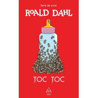 Toc toc ( Editura: Art Grup editorial, Autor: Roald Dahl, ISBN 978-606-710-619-9 )