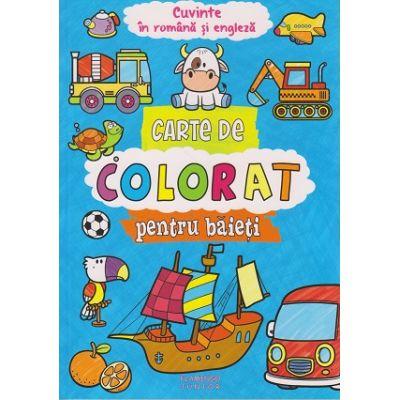 Carte de colorat pentru baieti. Cuvinte in romana si engleza ( Editura: Flamingo Junior, ISBN 9786068555416 )