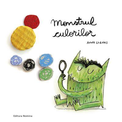 Monstrul culorilor (Editura: Nomina, Autor: Anna Llenas ISBN 9786065358201)