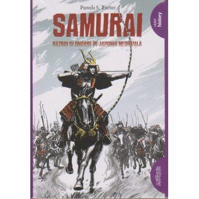 Samurai. Razboi si onoare in Japonia Medievala ( Editura: Arthur, Autor: Pamela S. Turner ISBN 9786067884968 )