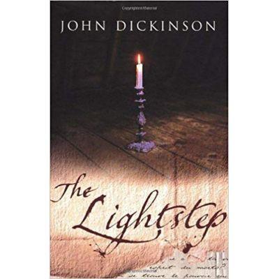 The Lightstep ( Editura: Outlet - carte limba engleza, Autor: John Dickinson ISBN 978-0385611732)