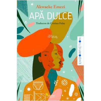 Apa dulce (Editura: Vellant, Autor: Akwaeke Emezi ISBN 978-606-980-064-5)
